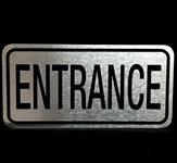 Entrance Engraved Metal Sign