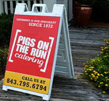 Pigs on the Run Catering Sidewalk Sign