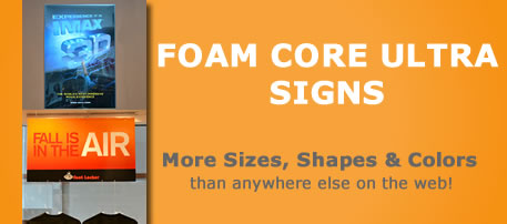 Example of a foam core ultra sign