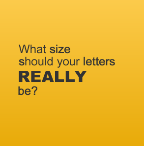 Are you using the correct letter size for your signage?