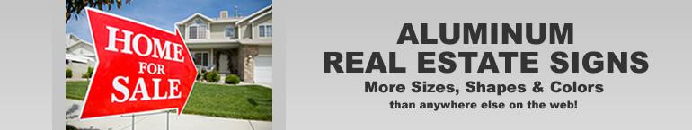 Aluminum Metal Real Estate Signs