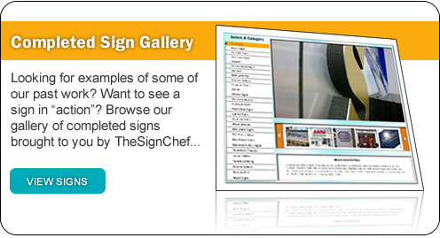 See our Work in our Completed Sign Gallery